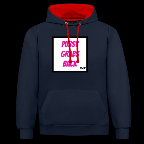 Pussy grabs back. - Contrast Colour Hoodie