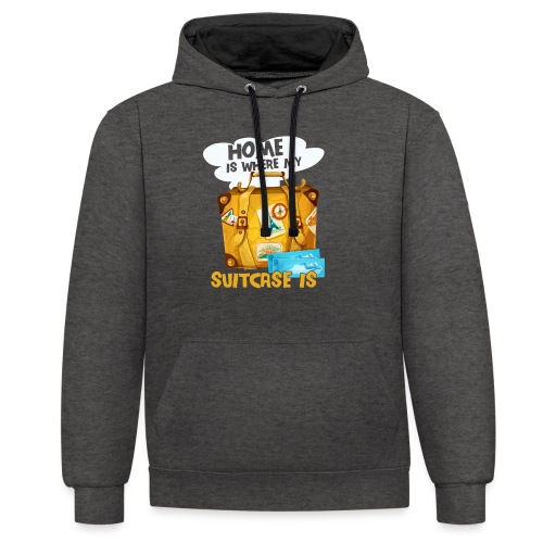 Home Is Where My Suitcase Is - Kontrast-Hoodie