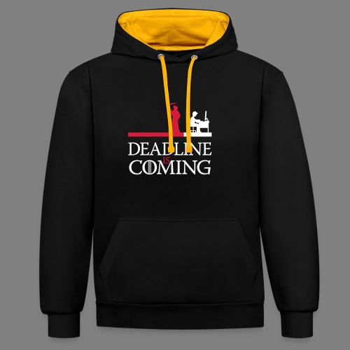 deadline is coming - Kontrast-Hoodie