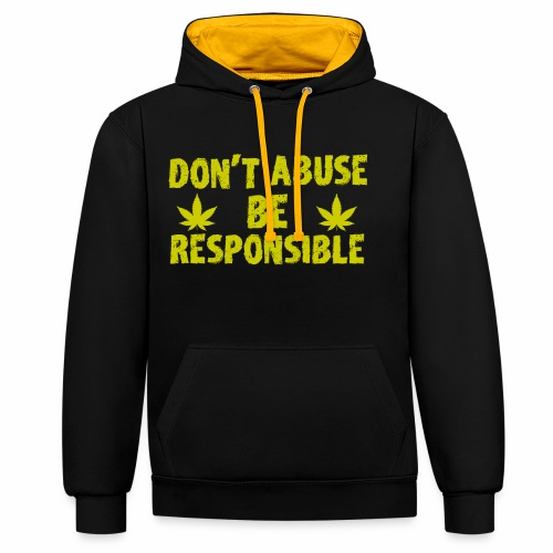 Be Responsible - Contrast Colour Hoodie