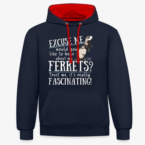 Excuse my Ferrets IV - Kontrastihuppari