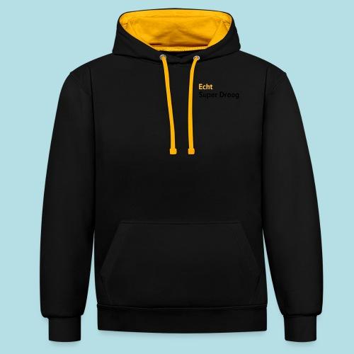 Echt Super Droog - Contrast hoodie