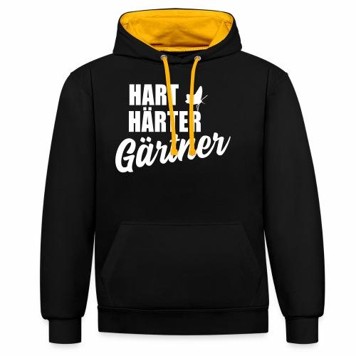 Hart, Härter, Gärtner - Kontrast-Hoodie