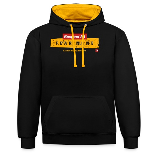 Fear None Except Rugby Hookers - Contrast Colour Hoodie