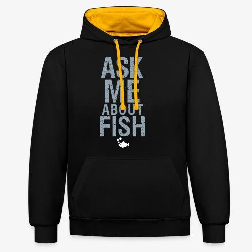 Ask Me About Fish! - Kontrastihuppari