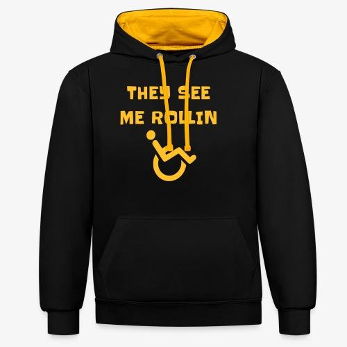 > Ze zien mij rollen met mijn rolstoel - Contrast hoodie