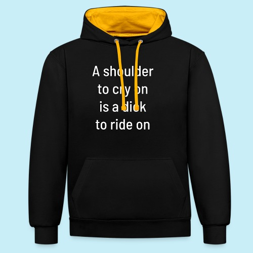 A shoulder to cry on - Sweat-shirt contraste