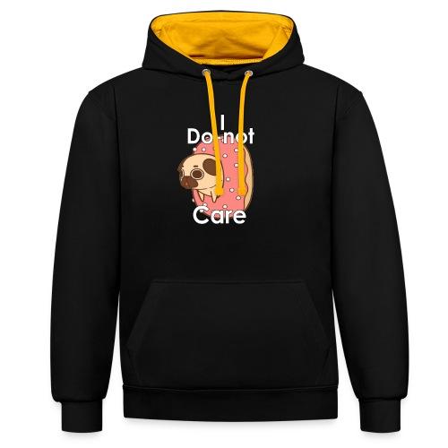 i do nut care tshirt - Contrast hoodie