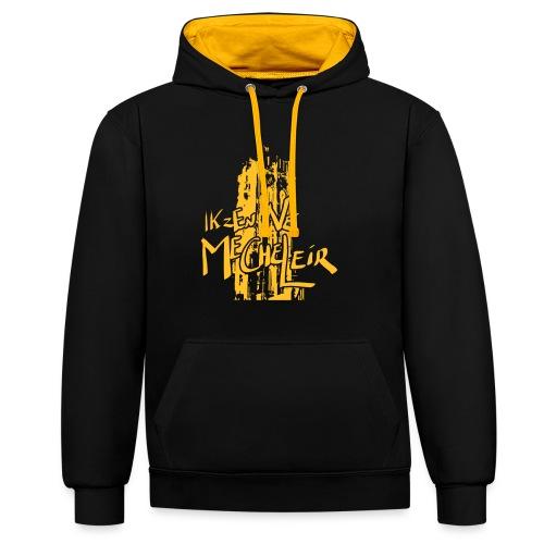 Ik zen Ne Mecheleir - Contrast hoodie
