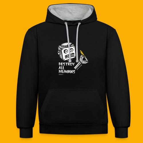 Dat Robot: Destroy Series All Humans Dark - Contrast hoodie