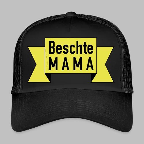 Beschte Mama - Auf Spruchband - Trucker Cap