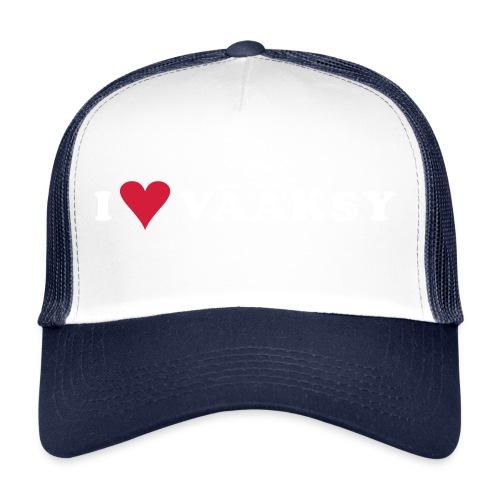 I LOVE VAAKSY - Trucker Cap