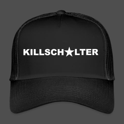 KILLSCHALTER Schriftzug - Trucker Cap