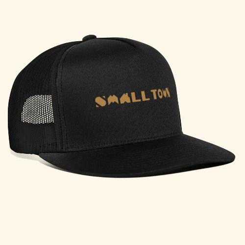 Small Town - Trucker Cap