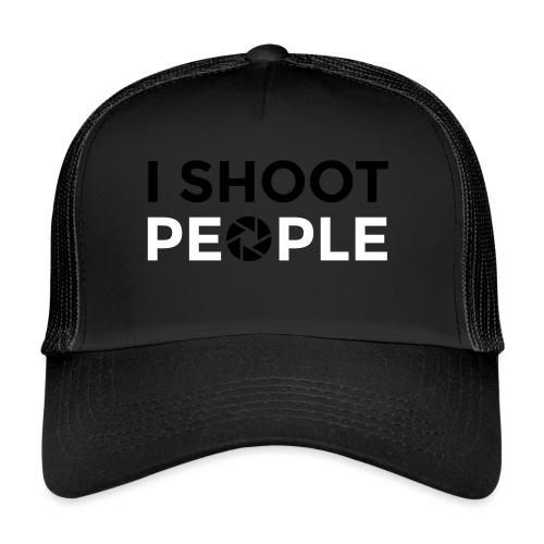 I shoot people - Trucker Cap