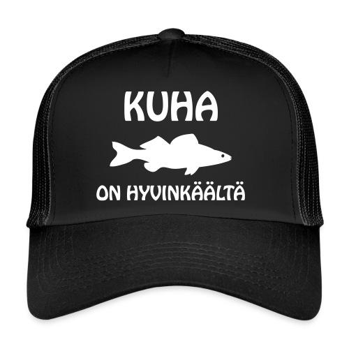 KUHA ON HYVINKÄÄLTÄ - Trucker Cap