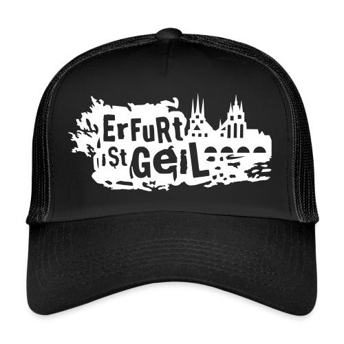 Erfurt ist geil klein - Trucker Cap