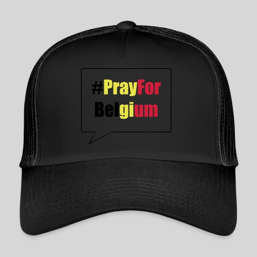 #PrayForBelgium - Trucker Cap