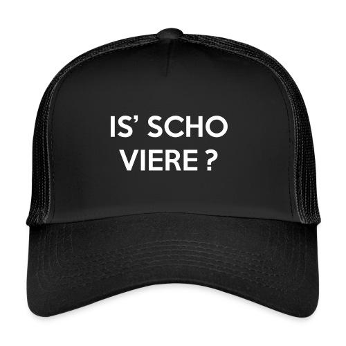 Is scho Viere | White - Trucker Cap