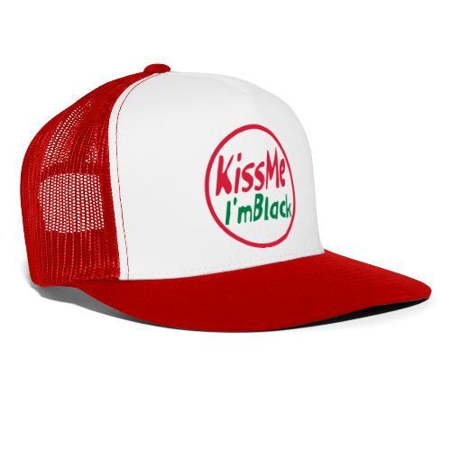 Kiss me I'm black - Trucker Cap