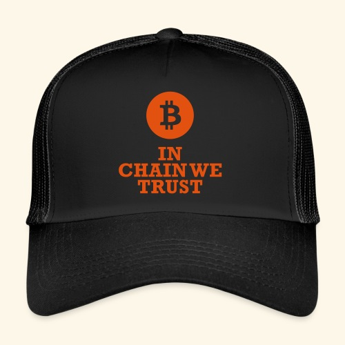 Bitcoin: In chain we trust - Trucker Cap