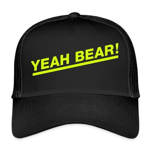 Yeah Bear! - Trucker Cap