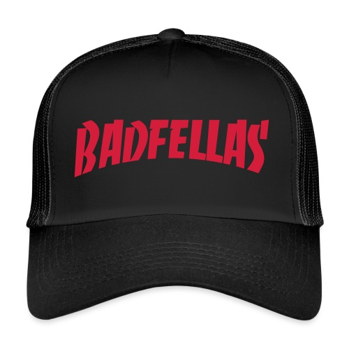 Badfellas Trash - Trucker Cap