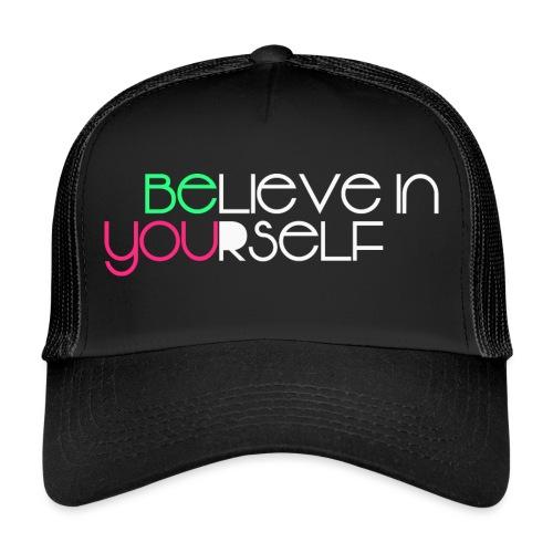 be you - Trucker Cap