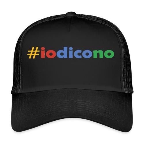 #iodicono - Trucker Cap