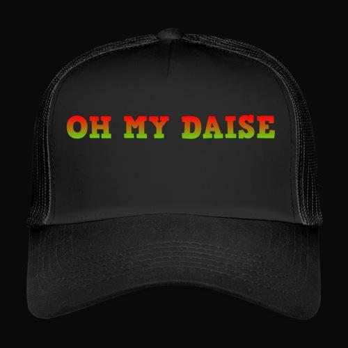 oh my daise - Trucker Cap