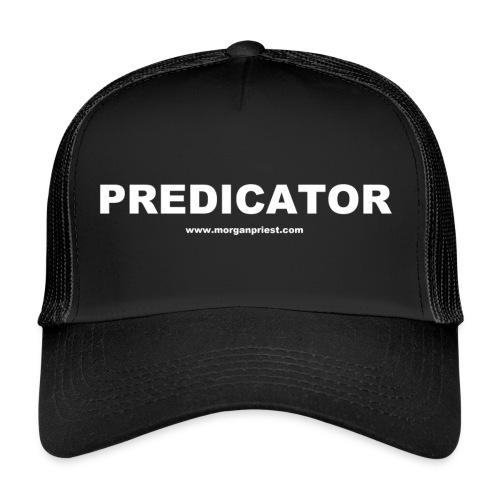 PREDICATOR - Trucker Cap