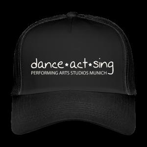 Dance!Sing!Act! weiss - Trucker Cap