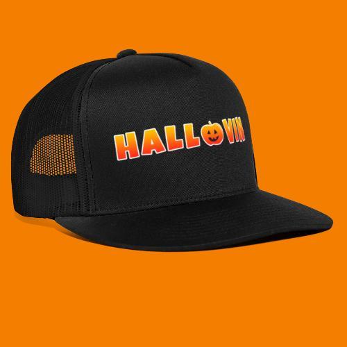 Hallovin - Trucker Cap