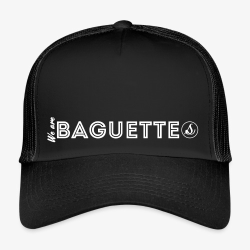 We Are Baguette Straight By Catwo - Trucker Cap