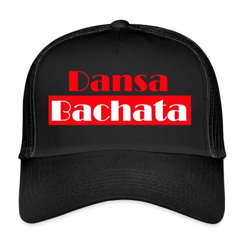 dansa bachata 2 - Trucker Cap