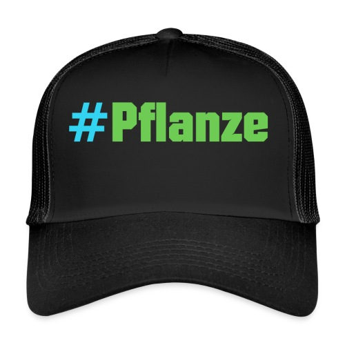 #Pflanze - Trucker Cap