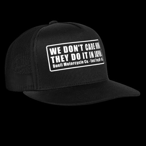 We Dont - Trucker Cap