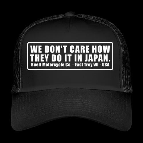 We Dont - Trucker Cap