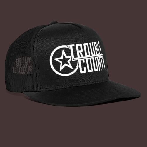 Trouble County Logo - Trucker Cap