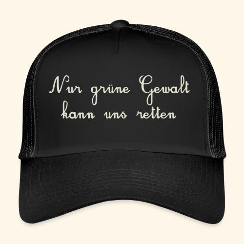 GRUENE GEWALT - Trucker Cap