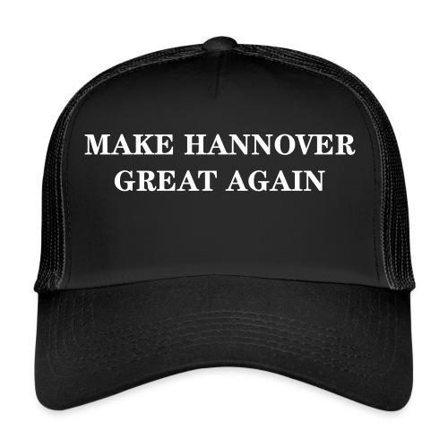 Make Hannover Great Again (Weiß auf Rot) - Trucker Cap