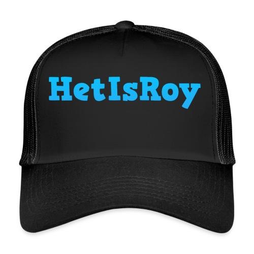 HetIsRoy - Trucker Cap