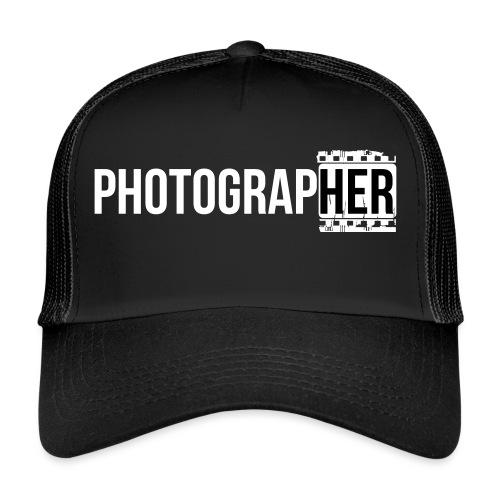 Photographing-her - Trucker Cap