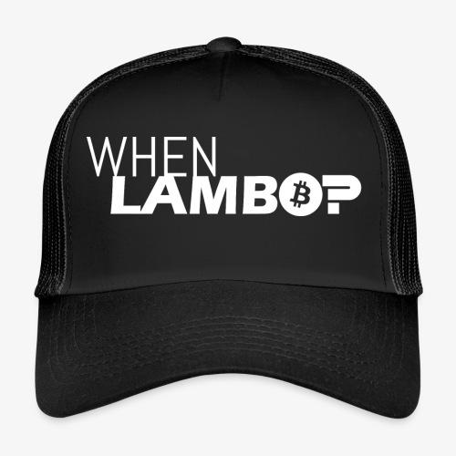 HODL-when lambo-w - Trucker Cap