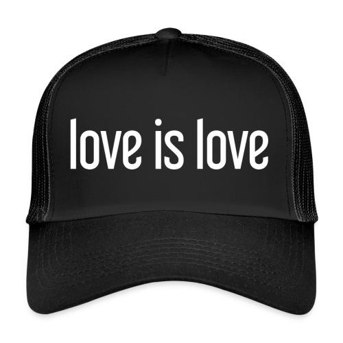 Love Is Love Gay Pride cap wit - Trucker Cap