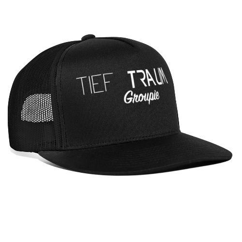 Tief Traum Groupie - Trucker Cap