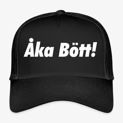 Åka Bött - Trucker Cap