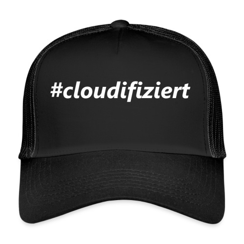#Cloudifiziert white - Trucker Cap