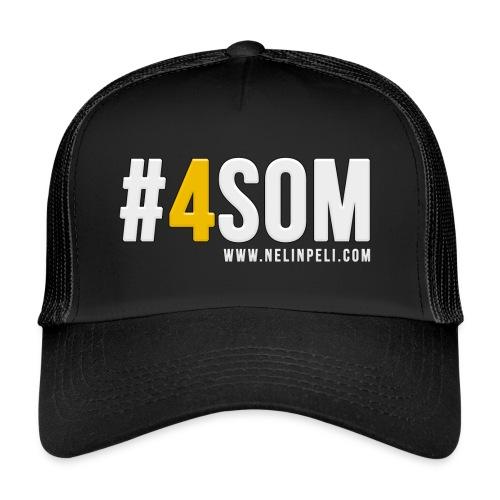 #4SOM - Trucker Cap