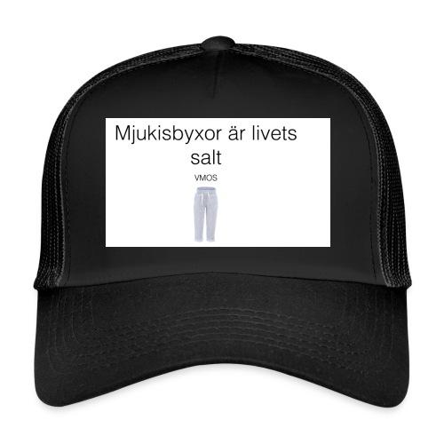 mjukis byxor är livets salt - Trucker Cap
